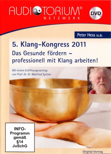 Doppel-DVD 5. Klang-Kongress 2011