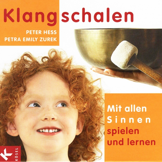 Klangschalen - Das Spielebuch