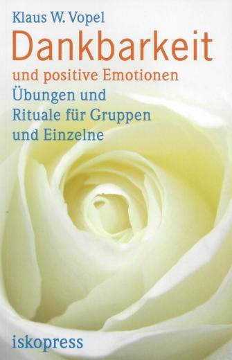 Dankbarkeit und positive Emotionen