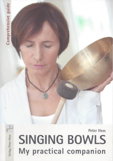 Singing Bowls - My practical companion (English edition)