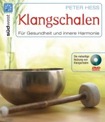 Klangschalen für Gesundheit und innere Harmonie + DVD